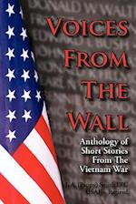 Voices From The Wall: Anthology of Short Stories From The Vietnam War