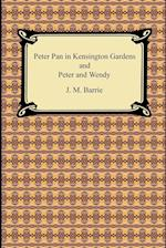 Peter Pan in Kensington Gardens and Peter and Wendy af J. M. Barrie