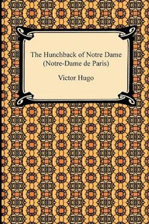 The Hunchback of Notre Dame (Notre-Dame de Paris)