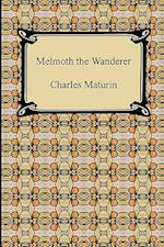 Melmoth the Wanderer af Charles Maturin
