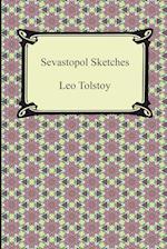 Sevastopol Sketches (Sebastopol Sketches) af Leo Nikolayevich Tolstoy