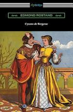 Cyrano de Bergerac (Translated by Gladys Thomas and Mary F. Guillemard with an Introduction by W. P. Trent)