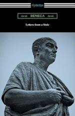 Letters from a Stoic (Translated with an Introduction and Notes by Richard M. Gummere)