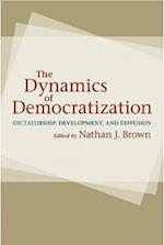 The Dynamics of Democratization af Gregg Brazinsky, Kathleen Bruhn, Valerie Bunce