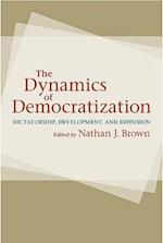 The Dynamics of Democratization af M Steven Fish, Jose Antonio Cheibub, John Gerring
