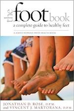 The Foot Book (A Johns Hopkins Press Health Book)