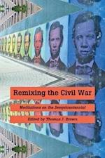Remixing the Civil War