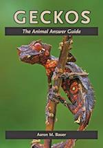 Geckos (The Animal Answer Guides: Q&A for the Curious Naturalist)