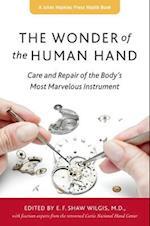 The Wonder of the Human Hand (A Johns Hopkins Press Health Book)