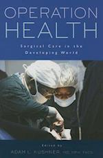 Operation Health af Adam L. Kushner