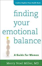 Finding Your Emotional Balance (JOHNS HOPKINS PRESS HEALTH BOOK)
