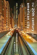 The Twentieth-Century American City (American Moment)
