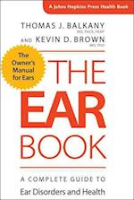 The Ear Book (JOHNS HOPKINS PRESS HEALTH BOOK)