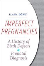 Imperfect Pregnancies