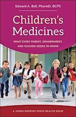 Children's Medicines (A Johns Hopkins Press Health Book)