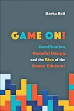 Game On! (Tech edu a Hopkins Series on Education and Technology)
