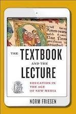 The Textbook and the Lecture (Tech edu a Hopkins Series on Education and Technology)