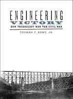 Engineering Victory (Johns Hopkins Studies in the History of Technology)
