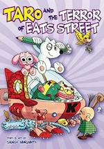 Taro and the Terror of Eats Street (Taro)