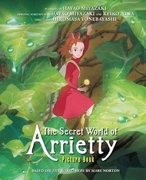 Bog hardback The Secret World of Arrietty Picture Book af Hayao Miyazaki Mary Norton