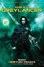 Noble V: Greylancer af Hideyuki Kikuchi