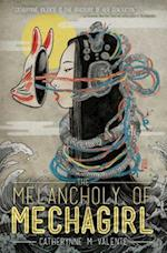 The Melancholy of Mechagirl (Melancholy of Mechagirl)