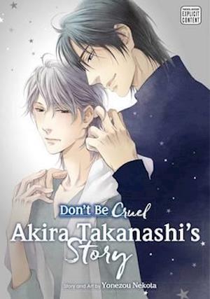 Bog, paperback Don't Be Cruel: Akira Takanashi's Story af Yonezou Nekota