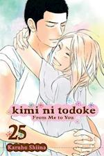 Kimi ni Todoke: From Me to You, Vol. 25 (Kimi Ni Todoke, nr. 25)