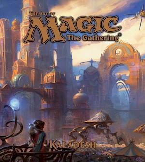 Bog hardback The Art of Magic: The Gathering - Kaladesh af James Wyatt