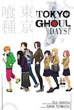 Tokyo Ghoul : Days (Tokyo Ghoul, nr. 1)