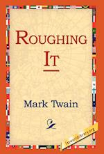 Roughing It af Mark Twain