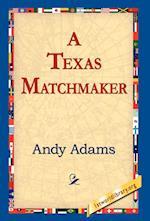 A Texas Matchmaker af Andy Adams