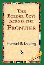 The Border Boys Across the Frontier af Fremont B. Deering, Freemont B. Deering