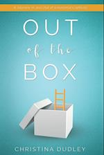 Out of the Box: A Journey In and Out of Emotional Captivity
