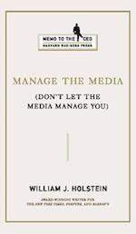 Manage the Media (Memo to the Ceo)