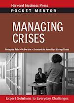 Managing Crises (Pocket Mentor)