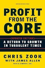 Profit from the Core af James Allen, Chris Zook
