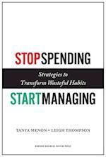 Stop Spending, Start Managing