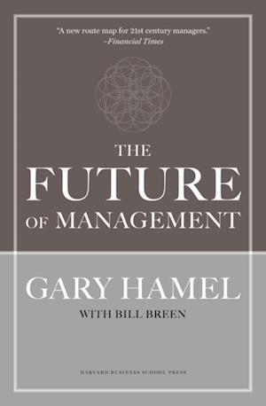 Future of Management af Bill Breen