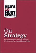 HBR's 10 Must Reads on Strategy af harvard Business Review