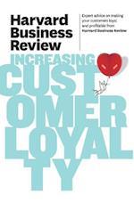 Harvard Business Review on Increasing Customer Loyalty (Harvard Business Review)