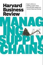 Harvard Business Review on Managing Supply Chains (Harvard Business Review)