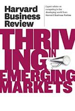Harvard Business Review on Thriving in Emerging Markets (Harvard Business Review)
