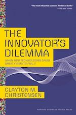 The Innovator's Dilemma (The Management of Innovation and Change)