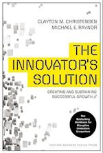 The Innovator's Solution af Clayton M. Christensen