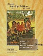 An Apple a Day (North American Folklore for Youth)