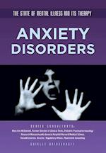 Anxiety Disorders (The State of Mental Illness and Its Therapy)