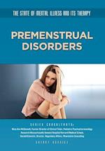 Premenstrual Disorders (The State of Mental Illness and Its Therapy)