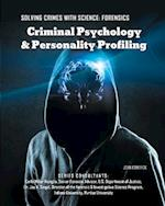 Criminal Psychology and Personality Profiling (Solving Crimes with Science Forensics Mason Crest)