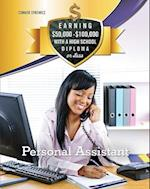 Personal Assistant (Earning 50 000 100 000 With a High School Diploma or Less)